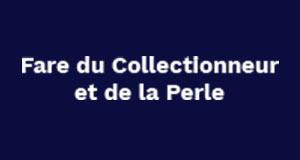 Fare du Collectionneur